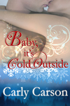 Cover for Baby, It's Cold Outside